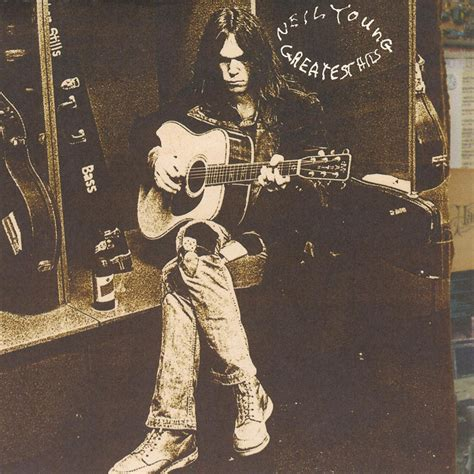neil young greatest hits  griterio sin criterio