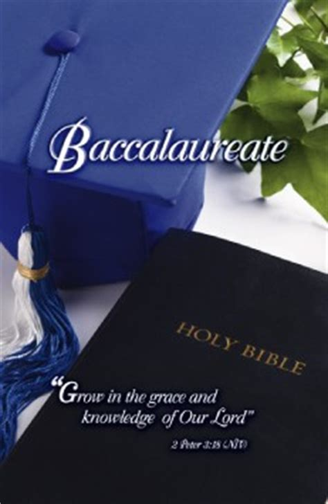 what is a baccalaureate graduation baccalaureate bulletins church supplies