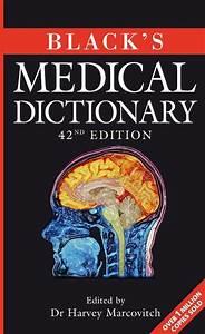Black U0026 39 S Medical Dictionary  Harvey Marcovitch  A U0026c Black