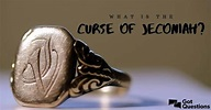 What is the curse of Jeconiah?   GotQuestions.org