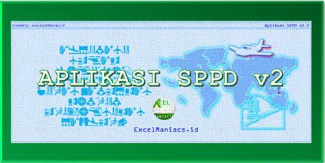 Fungsi Sppd by Aplikasi Excel Sppd Dan Surat Tugas Versi 2 Jarlink