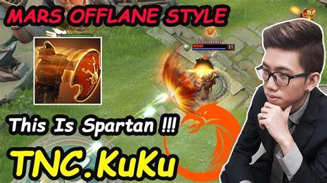 tnc kuku mars new superstar offlane style build pro gameplay dota 2 7 21c youtube