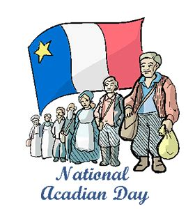 national acadian day calendar history tweets facts quotes date