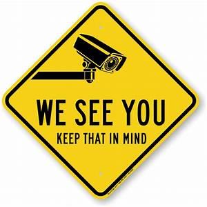 We See You Caution Sign, SKU: K2-0469