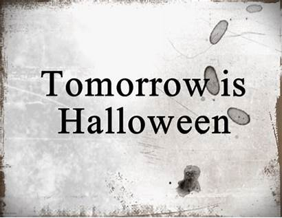 Tomorrow Halloween Animated Gifer Quotes Instagram