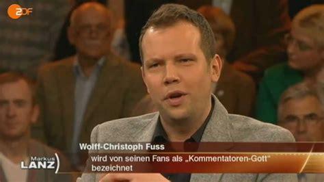 .hab mich immer gefragt, was 'the normal one' wohl. Markus Lanz: Wolff Fuss Best Of, außerdem über BVB und ...