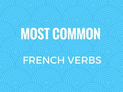 200 Most Common French Verbs (+ Free PDF] | French verbs ...