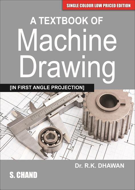 textbook  machine drawing  er rk dhawan