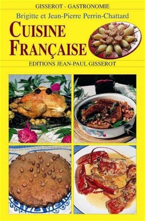 meilleur livre cuisine meilleur livre cuisine gourmandise en image