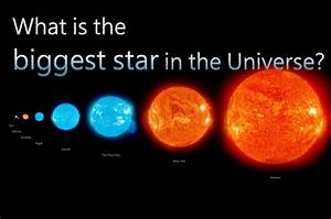 How to describe the biggest star found in the whole known ...
