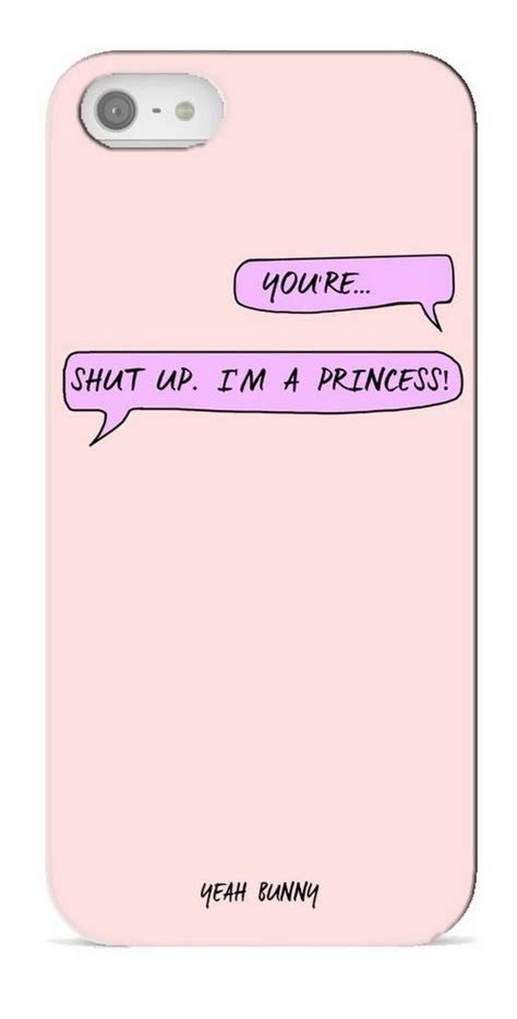iphone shuts at 30 yeah bunny pink shut up i m a princess for