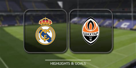 As a result, real madrid are no longer in control. Real Madrid vs Shakhtar Donetsk - Highlights & Full Match