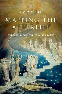 Epub Free Mapping The Afterlife From Homer To Dante  Pdf