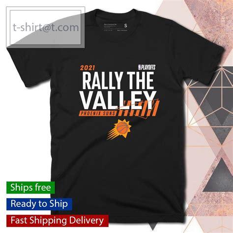 Phoenix Suns 2021 NBA Playoffs Dunk Rally The Valley shirt ...