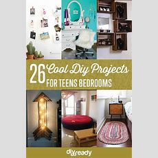 Diy Projects For Teens Bedroom Diy Ready
