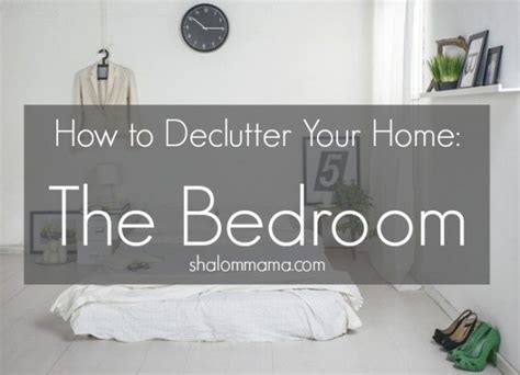 unclutter your life clearing the kitchen counter of if your bedroom feels more like cluttered chaos than