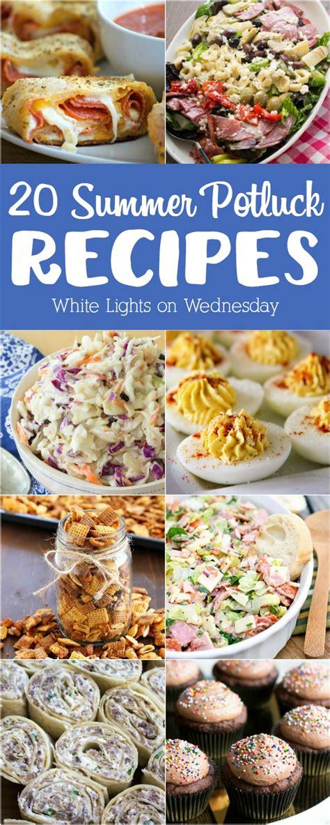 20 Summer Potluck Recipes  White Lights On Wednesday