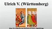 Ulrich V. (Württemberg) - YouTube