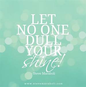 """""""Let no on... Dull Day Quotes"""