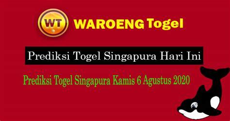 prediksi togel singapura kamis  agustus  waroengtogel