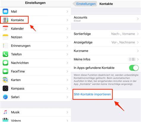 kontakte von sim karte auf iphone   importieren