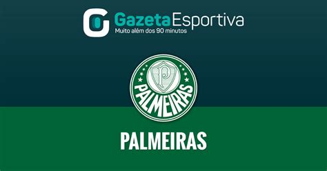 Visit espn to view palmeiras fixtures with kick off times and tv coverage from all competitions. Palmeiras - Gazeta Esportiva