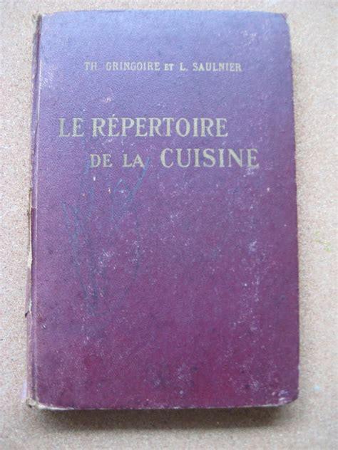 le repertoire de la cuisine culinary th gringoire et l saulnier le répertoire de