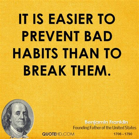 Quotes about Breaking Bad Habits (27 quotes)