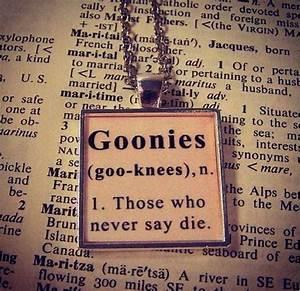 Goonies Movie Quotes. QuotesGram