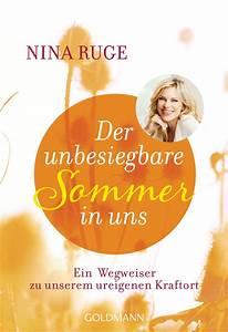 Nina Ruge Bücher : nina ruge der unbesiegbare sommer in uns goldmann verlag ~ Lizthompson.info Haus und Dekorationen