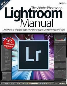 The Adobe Photoshop Lightroom Manual Magazine