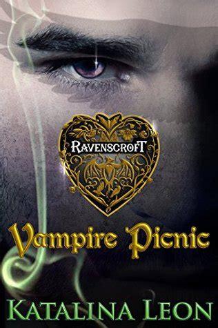 vampire picnic ravenscroft   katalina leon