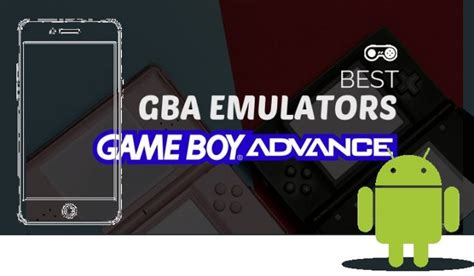 7 best gba emulators android 2019 mobile updates