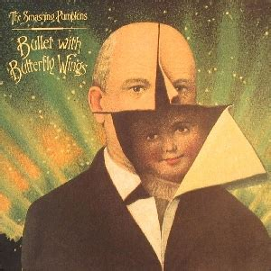 Smashing Pumpkins Genre bullet with butterfly wings wikipedia