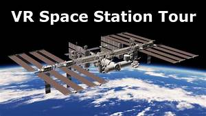 VR Guide To The International Space Station - YouTube