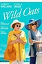 Wild Oats Movie Review
