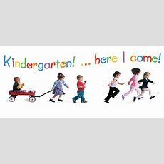 Goodbye Prek And Hello Kindergarten!  Region 13 Early Childhood