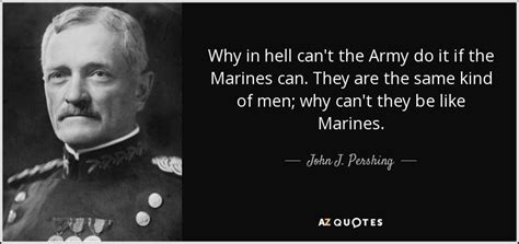 john  pershing quote   hell   army
