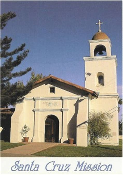 hardships and changes to the mission mission santa cruz