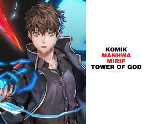 Untuk versi aslinya, silahkan beli komiknya jika tersedia di kotamu. 20 Komik Manga Manhwa Webtoon Seperti Tower Of God - WAKTUBACA