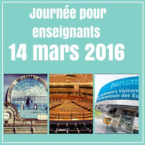 le bureau europeen journée enseignants au parlement européen le 14 mars 2016