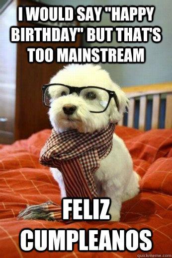 Happy Birthday Dog Meme - happy birthday funny google zoeken birthday