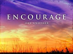 Breathing in Gr... Encourage Someone Quotes