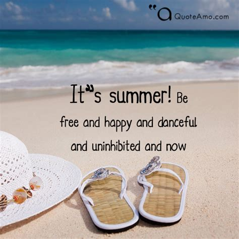 summer quotes and sayings 20 summer quotes and sayings that will make you feel more comfortable quote amo