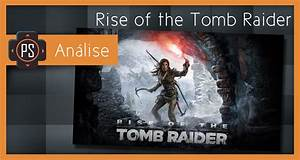 Análise - Rise of the Tomb Raider - Player SelectPlayer Select