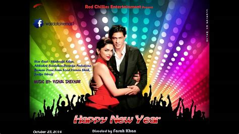 2014 happy new year hindi movie song on you tube happy new year songs 2014 zakham song shahrukh khan deepika paukone hd