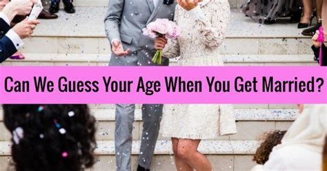 at what age can you get married fun quizlady page 4