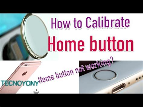 how to calibrate your iphone how to calibrate home button on iphone or