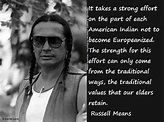 Russell Means Quotes. QuotesGram
