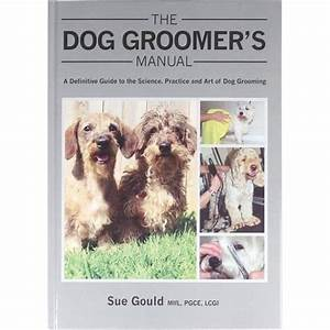 Sue Gould The Dog Groomers Manual